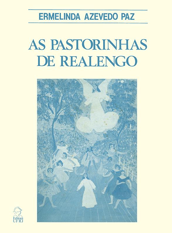 As Pastorinhas de Realengo