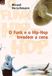 O Funk e o Hip-Hop