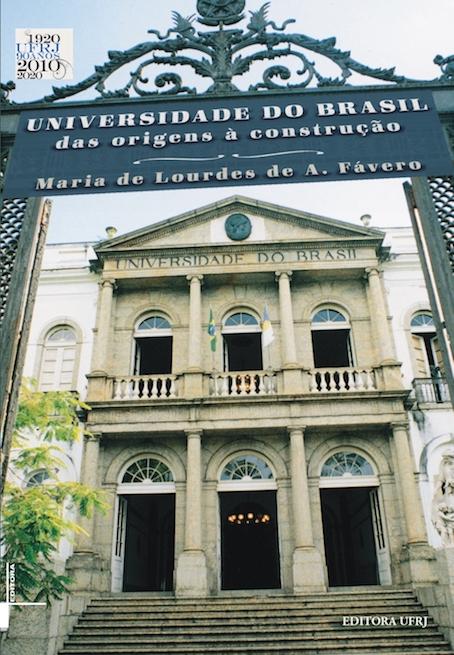 Universidade do Brasil, das origens à construção