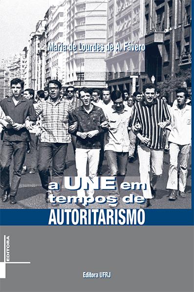 A Une em tempos de autoritarismo
